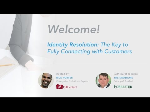 Identity Resolution: The Key to Fully Connecting with Customers