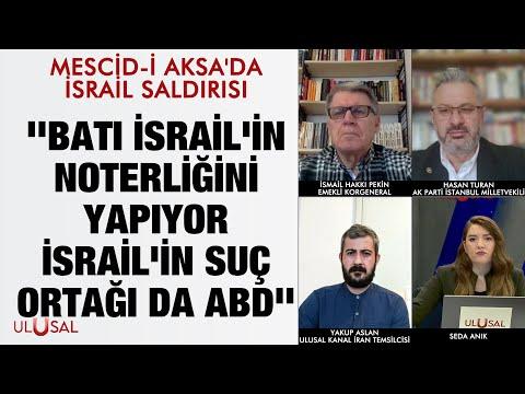 Mescid-i Aksa'da İsrail Saldırısı – İsmail Hakkı Pekin – Yakup Aslan – Hasan Turan
