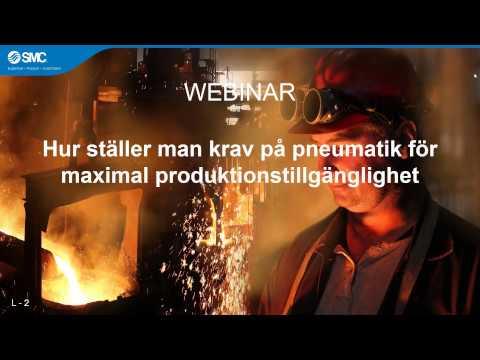 Pneumatik - Webinar | Hur ställer man krav på pneumatik för maximal produktionstillgänglighet?