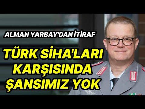 Alman Yarbay Karl: Türk SİHA'ları Karşısında Şansımız Yok
