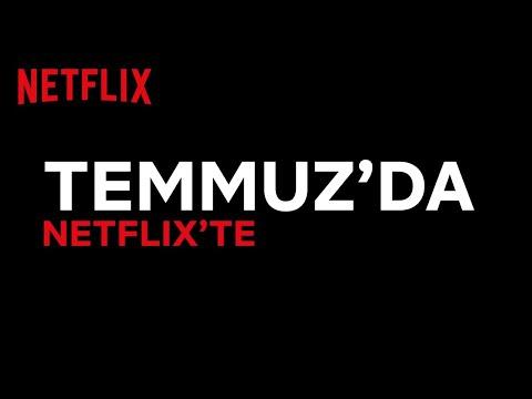 Netflix Türkiye'de Bu Ay Neler Var? | Temmuz 2020