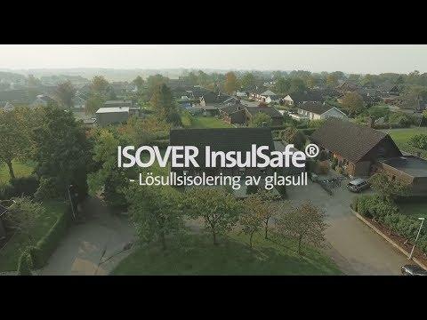 Vi tror på framtidens hållbara boende med ISOVER InsulSafe® - lösullisolering av glasull
