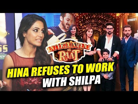 connectYoutube - Hina Khan REFUSES To Work With Shilpa Shinde In Entertainment Ki Raat