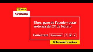 La actualidad y las últimas noticias de Colombia en vivo con Vicky en Semana | 20 de febrero de 2020