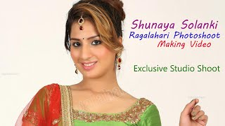 Shunaya Solanki l Exclusive Photo Shoot Making Video Full HD | Ragalahari - RAGALAHARIPHOTOSHOOT