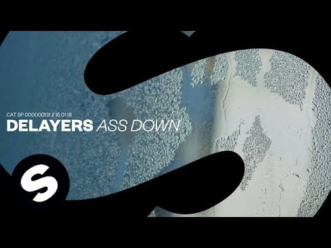 Delayers - Ass Down