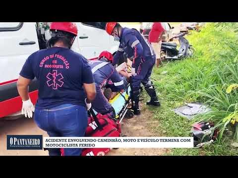 Acidente envolvendo caminhão, moto e veículo termina com motociclista ferido