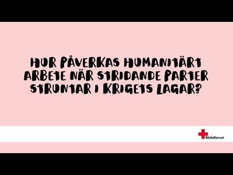 Hur påverkas humanitärt arbete när stridande parter struntar i krigets lagar?