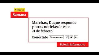 La actualidad y las últimas noticias de Colombia en vivo con Vicky en Semana | 21 de febrero de 2020