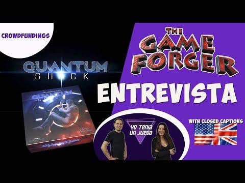 Quantum Shock - Juego de mesa - Board game - Entrevista The Game Forger