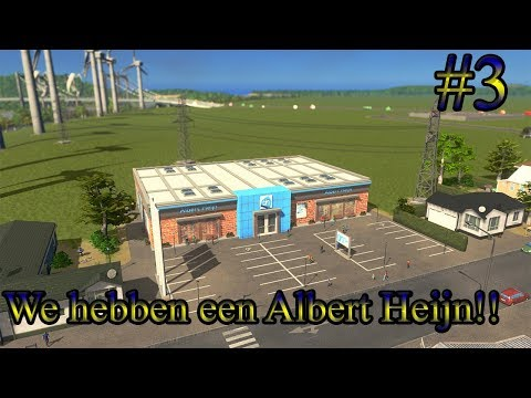 Cities Skylines  We hebben een Albert Heijn 3