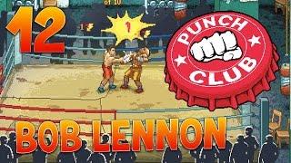 video : FantaBobGames LA ROUTINE DE GASTON !!! PUNCH-CLUB : Ep.12 avec Bob Lennon en vidéo