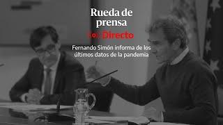 ???? DIRECTO   Rueda de prensa de Fernando Simón con los últimos datos del coronavirus