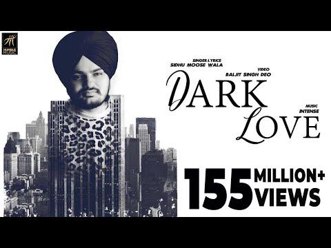 DARK LOVE LYRICS - Sidhu Moose Wala