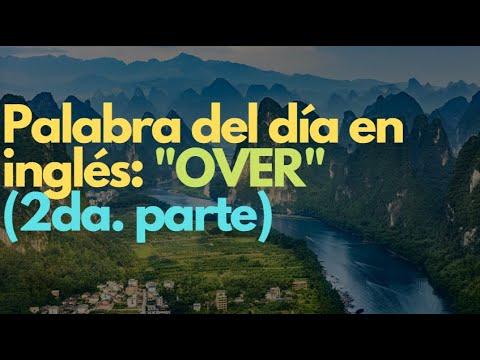 """Palabra del día en inglés: """"OVER"""" (2da. parte)"""