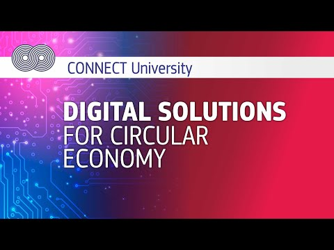 Digital solutions for circular economy | CONNECT University photo