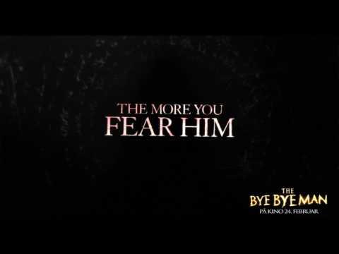 The Bye Bye Man (15sek_NO)