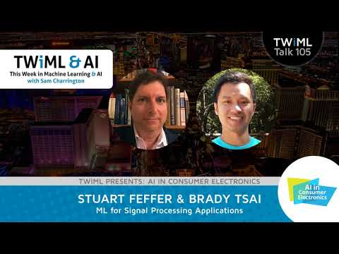 Stuart Feffer & Brady Tsai Interview - Machine Learning for Signal Processing Applications