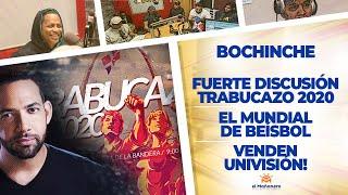 El Bochinche - Fuerte discusión sobre el TRABUCAZO2020 - Ariel se Desahoga - Venden UNIVISIÓN!