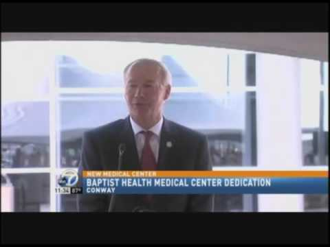 Baptist Health Medical Center-Conway Dedication Ceremony