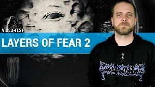 Vidéo-Test : LAYERS OF FEAR 2 : Plus de peur que de mal ? | TEST