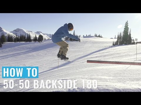 How To 50 50 Backside 180 On A Snowboard