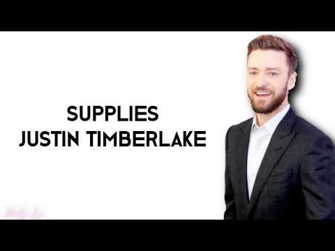 Justin Timberlake - Supplies (with LYRICS)