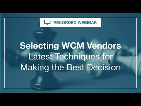 Webinar:  How to Select Web Content Management Technology