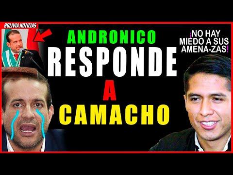 ANDRONIO INCRE-PA A CAMACHO. ¡NO HAY MIE-DO A SUS AMENA-Z4S!. ES UN POLITICO DIVI-SIONIS-T4