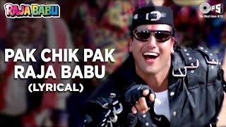 Pak Chik Pak Raja Babu (Lyrical) Govinda   Vinod R, Jolly M, Anand S   Raja Babu   90's Hindi Song - TIPSMUSIC