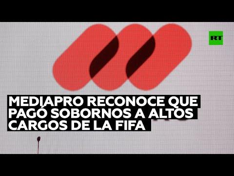 Mediapro reconoce que pagó millonarios sobornos a altos cargos de la FIFA
