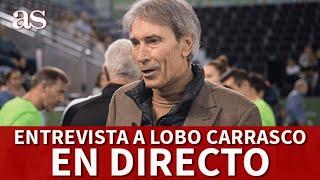 ENTREVISTA CON LOBO CARRASCO| Diario AS