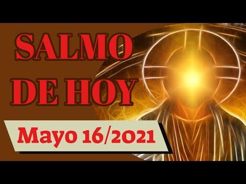 Salmo del día de hoy, Mayo 16 de 2021 (Lectura del día)