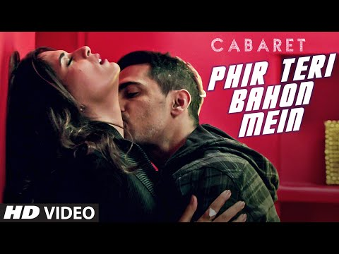 Phir Teri Bahon Mein Lyrics - CABARET | Sonu Kakkar | Tony Kakkar