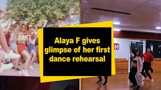 Alaya F gives glimpse of her first dance rehearsal - IANSINDIA