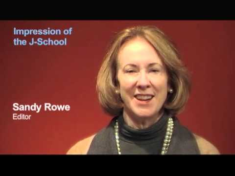 Sandy Rowe: My Impression of the J-School