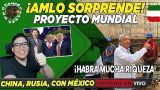 ¡ESTO ACABA DE PASAR! AMLO SORPRENDE AL MUNDO CON NUEVO MEGA PROYECTO QUE DEJARÁ GRAN RIQUEZA MEXICO