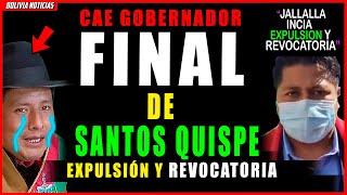 ¡FINAL DE SANTOS QUISPE!. JALLALLA INICIA EXPUL-SI-ON PÚBLICA Y REVO-CATO-RI4