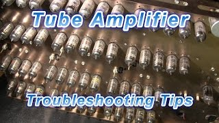Tube Amplifier Troubleshooting Tips