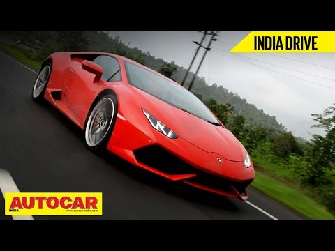 Lamborghini Huracan | Exclusive India Drive & Video Review
