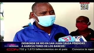 Desborde de río en San Juan causa pérdidas a agricultores de Los Bancos