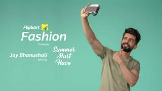 Flipkart Fashion Stories: Jays Summer Musthaves