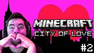 Minecraft: Violent Love - City of Love Part 2