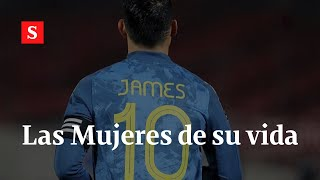 Las mujeres en la vida de James Rodríguez I Videos Semana