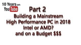 ?2018 Mainstream Intel PC Build - Recommendation