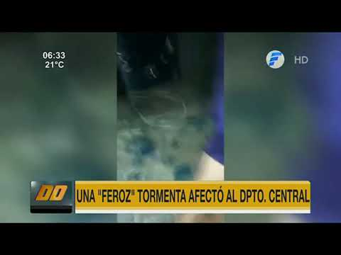 ''Feroz'' tormenta afectó al departamento Central