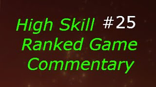 Dota 2 High Skill Ranked Game Commentary #25