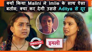 Imlie | Kya Aditya se kar degi Imlie ko Malini door; kyu dikhaya aisa bartav | Checkout - TELLYCHAKKAR