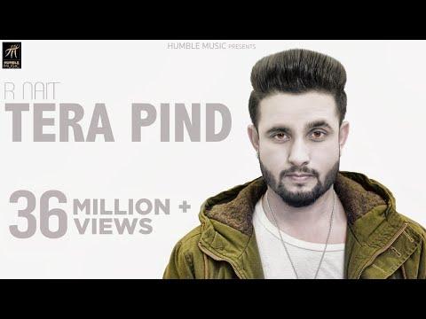 TERA PIND LYRICS - R Nait | Punjabi Song 2018