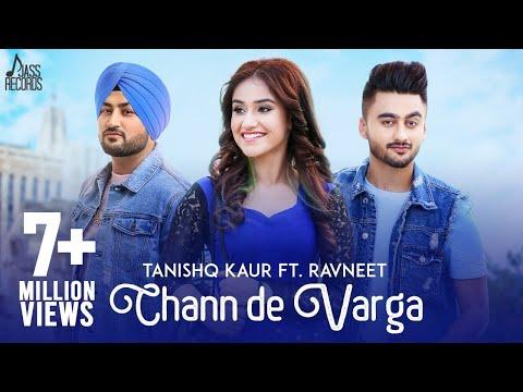 Chann De Varga-Tanishq Kaur Full Video Song
